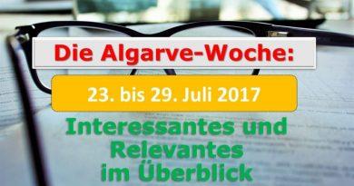 Algarve-News für die KW 30 vom 23. bis 29. Juli 2017