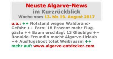 Algarve-News für die KW 33 vom 13. bis 19. August 2017