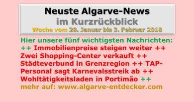 Algarve-News für KW 5 vom 28. Januar bis 3. Februar 2018
