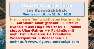 Algarve News aus KW 29 vom 16. bis 22. Juli 2018