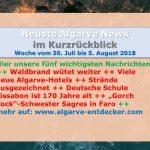 Algarve News 5. August 2018: Waldbrand und Hitze