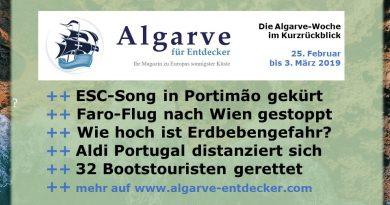 Algarve News und Portugalnews aus KW 9 vom 25. Februar bis 3. März 2019