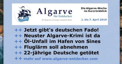 Algarve News und Portugal News aus KW 14 vom 1. bis 7. April 2019