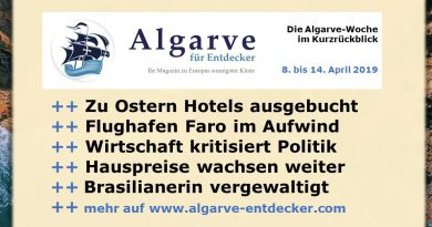 Algarve News und Portugal News aus KW 15 vom 8. bis 14. April 2019