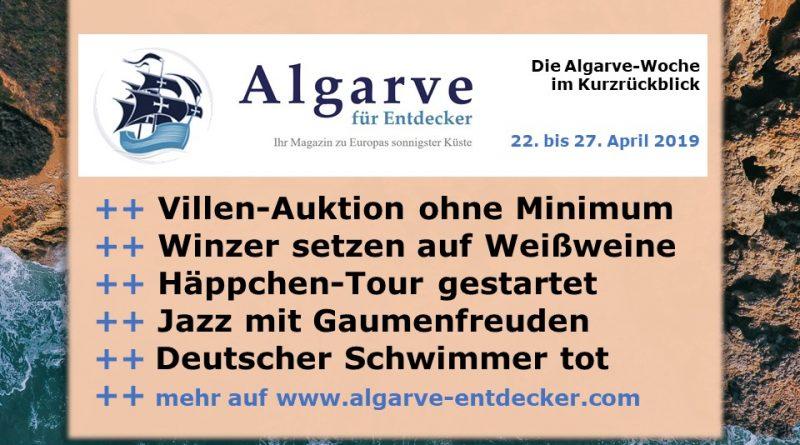 Algarve News und Portugal News aus KW 17 vom 22. bis 28. April 2019