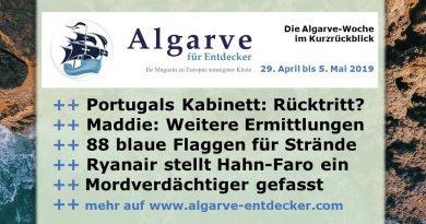 Algarve News und Portugal News für KW 18 vom 29. April bis 5. Mai 2019