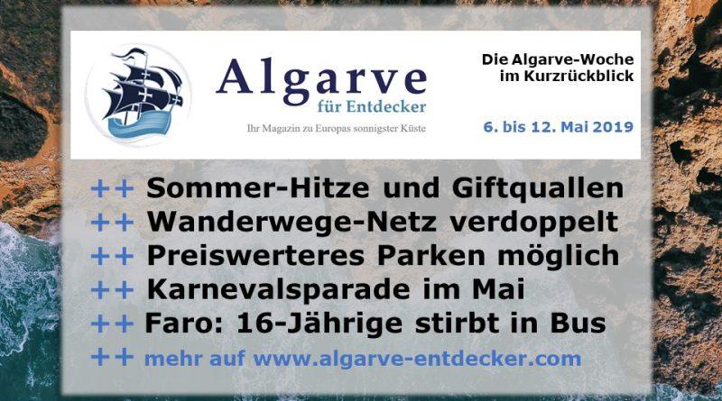 Algarve News und Portugal News aus KW 19 vom 6. bis 12.Mai 2019