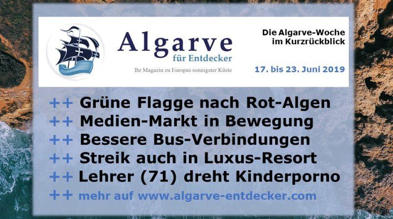 Algarve News und Portugal News aus KW 25 vom 17. bis 23. Juni 2019