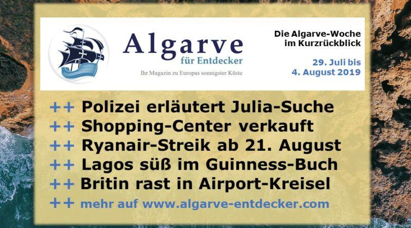 Algarve News und Portugal News aus KW 31 vom 29. Juli bis 4. August 2019
