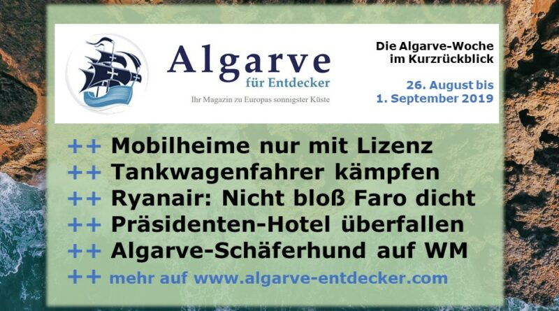 Algarve News und Portugal News aus KW 35 vom 25. August bis 1. September 2019