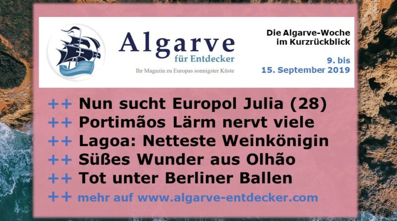 Algarve News und Portugal News aus KW 37 vom 9, bis 15. September 2019