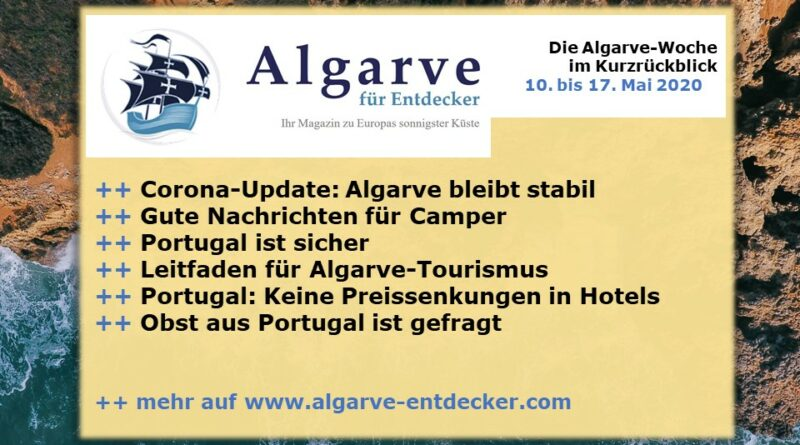 Algarve News: 11. bis 17. Mai 2020